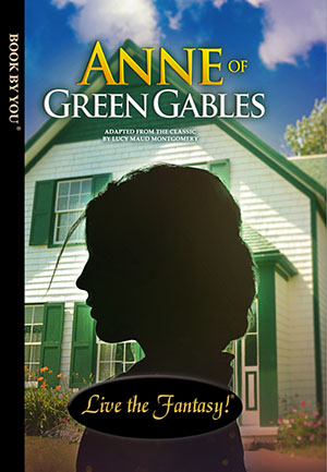 Anne of Green Gables - a personalized classic book.