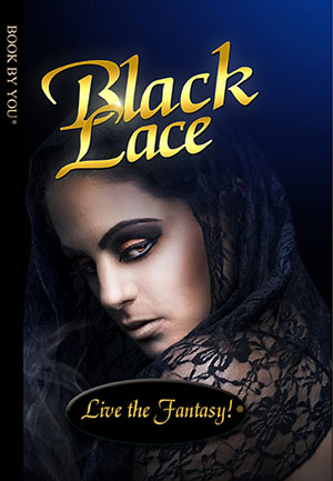 Black Lace - a personalized teen book.