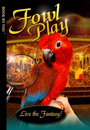 Fowl Play - a personalized childrens book.