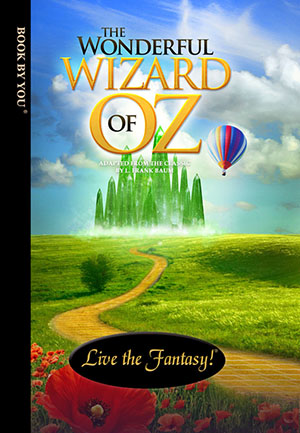 The Wizard of Oz - a personalized classic book.
