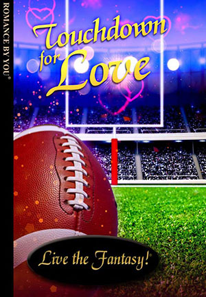 Touchdown for Love - a personalized romance book.