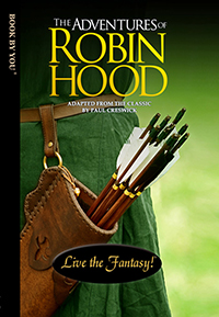 Front book cover illustration for personalized classic novel, Robin Hood.